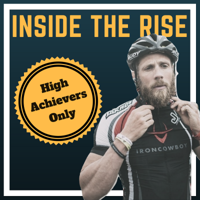 Iron Cowboy James Lawrence on How to Achieve the Impossible on Inside The Rise podcast with JC Cross