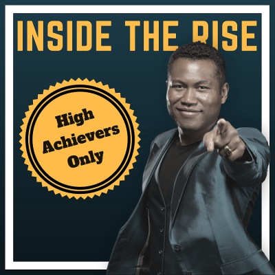 Transformation Expert Kute Blackson explains how to stop lying to yourself and achieve your goals on Inside The Rise Podcast with JC Cross